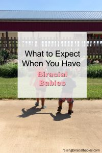 Expect When You Have Biracial Children