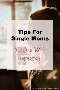 Isolation as a single mom