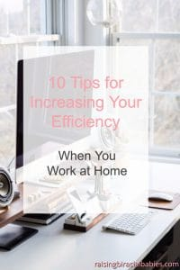 Efficiency when you work at home
