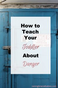 Teach Your Toddler About Danger
