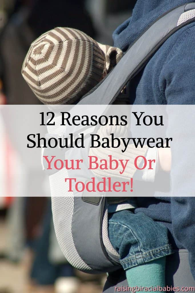 benefits of babywearing | babywearing your baby | babywearing a toddler | baby carriers | how to babywear