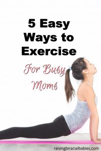 Fit in Exercise as a busy mom
