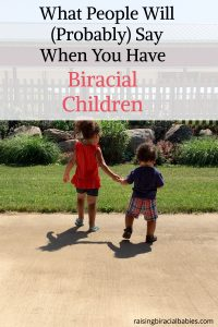 Expect when you have biracial babies