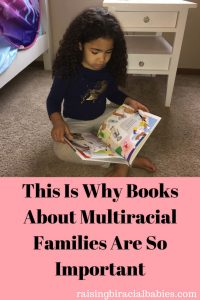books with multiracial families | diverse books for children | why multiracial books are important | diverse books