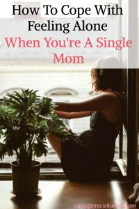 isolation as a single mom | feeling alone as a single mom | how to deal with loneliness as a single mom | single mom