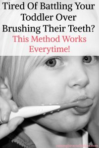 brush your toddlers teeth | how to brush a toddlers teeth | toddler hates brushing teeth | parenting