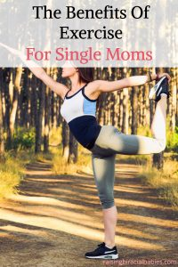 incorporate exercise | benefits of exercise | single mom | stress relief for single moms |