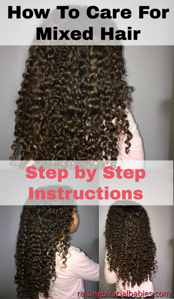 the back of a little girls defined, long curly hair with text overlay that says how to care for mixed hair step by step instructions.