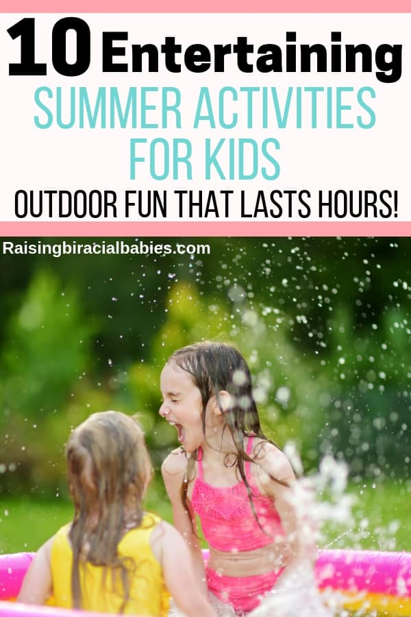 girls playing in the pool during summer. Text overlay 10 entertaining summer activities for kids