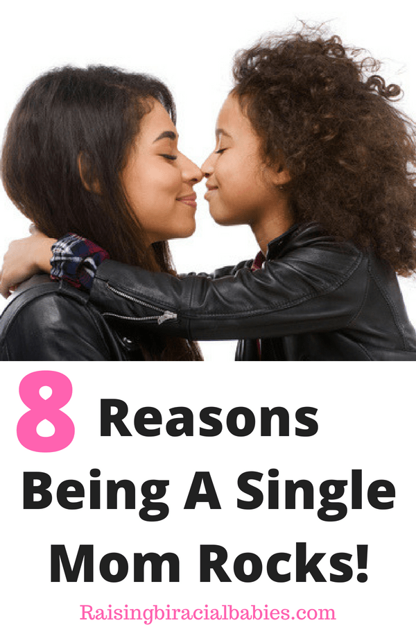reasons why being a single mom is awesome   single motherhood   single mom   single mom life   single moms are awesome   why being a single mom is a good thing  