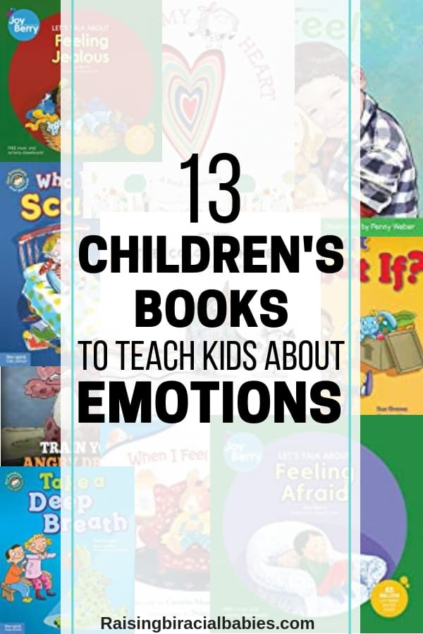a collage of books in the background with text overlay that says 13 children's books to teach kids about emotions.