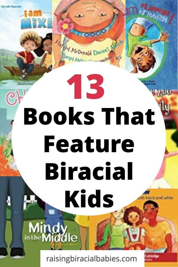 books that feature biracial children | diverse books for kids | books for young kids | biracial children | books for mixed kids |