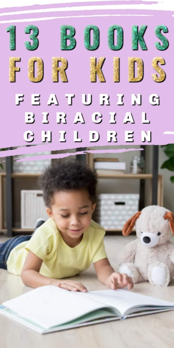 young mixed race boy reading a book with text overlay that says 13 books for kids featuring biracial children