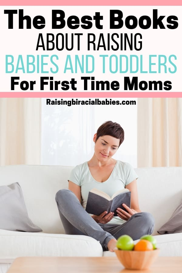 The best parenting books for moms raising babies and toddlers!