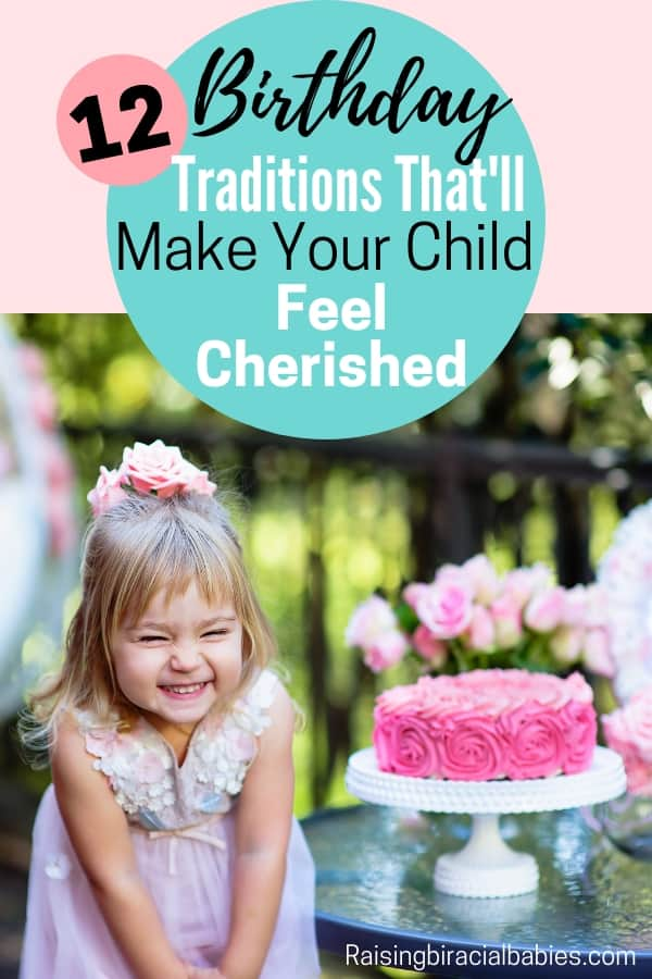 Fun and exciting birthday traditions for kids that will leave them with long lasting happy memories!
