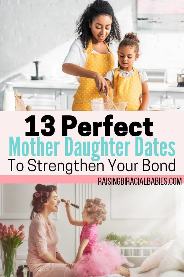Looking for fun ideas to bond with your daughter? Check out these 13 perfect mother daughter date ideas that'll strengthen your bond!