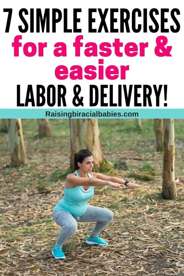 a pregnant woman doing squatting exercises outside with text overlay that says 7 simple exercises for a faster and easier labor and delivery