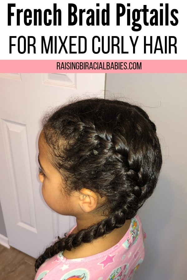 little girl with french braid pigtails with text overlay that says french braid pigtails for mixed curly hair