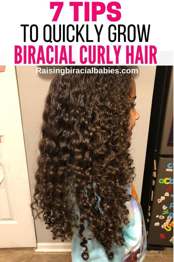 the side view of a little girl with long curly hair with text overlay that says 7 tips to quickly grow biracial curly hair