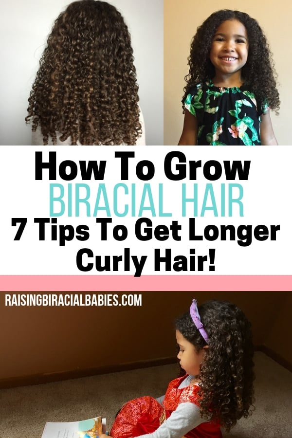 How To Grow Biracial Hair 7 Tips To Get Longer Curly Hair