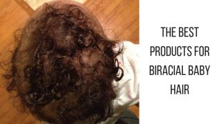 The Best Biracial Hair Products For Babies With Curly Hair