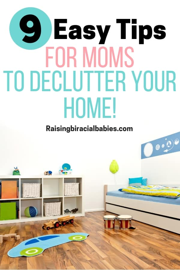 Clutter causes internal chaos, unhappiness, and stress. But you can use these 9 amazing decluttering tips for busy moms to regain peace and order in your home!