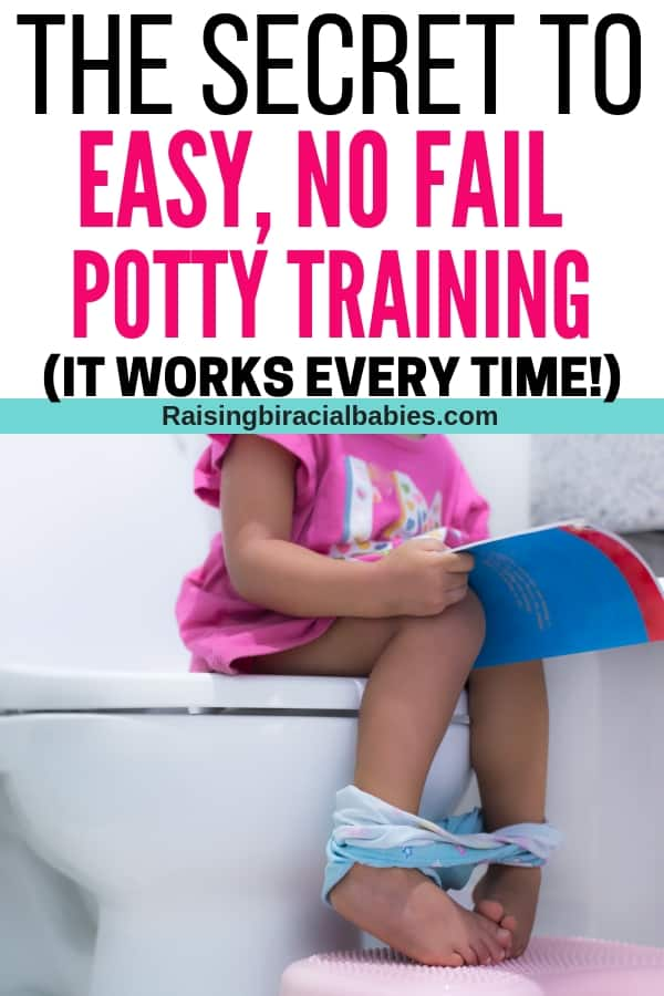 a toddler girl sitting on the toilet with a book in her lap with text overlay that says The secret to easy, no fail potty training (it works every time!)