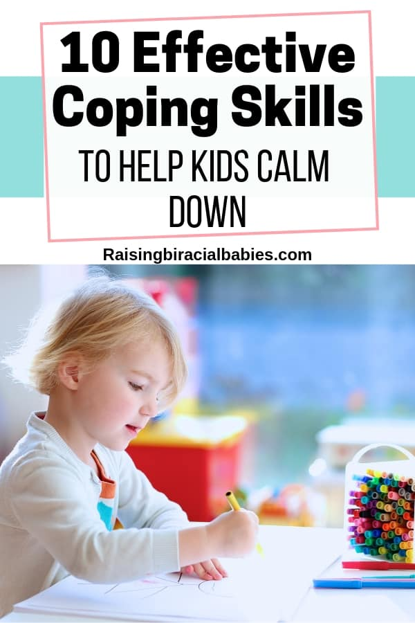 10 effective coping skills for kids to help them calm down.