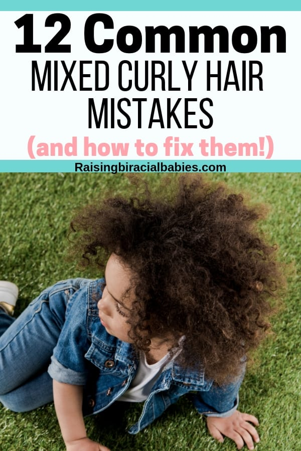 If your child's curls are frizzy, dry, matted, stiff, or limp, you might be making one, (or more) of these 12 common mixed curly hair mistakes. Find out how to fix them!