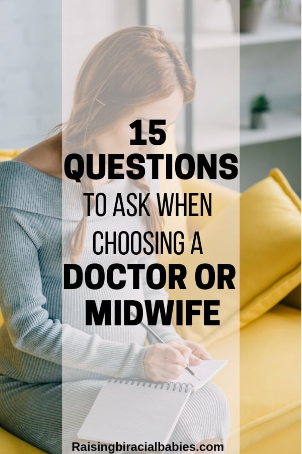 Are you wondering if you should choose a doctor or midwife for your pregnancy and birth? Use these questions to ask when choosing a health care provider to find out!