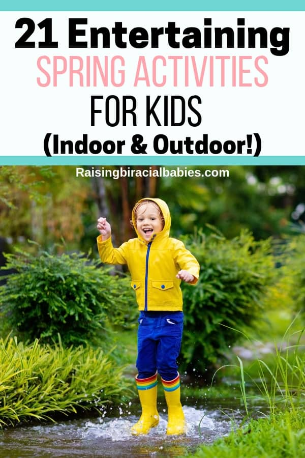 21 fabulously fun indoor and outdoor spring activities for kids!