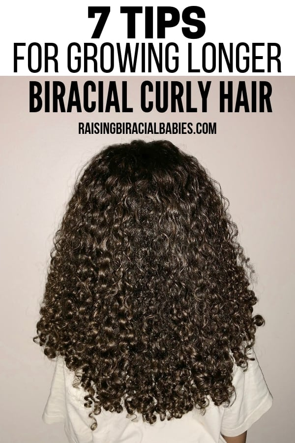 the back of a little girls mixed curly hair with text overlay that says 7 tips for growing longer biracial curly hair.