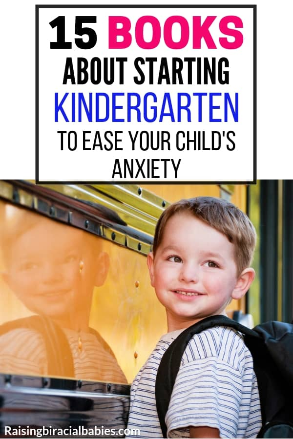 a little boy wearing a backpack standing by a bus smiling over his shoulder with text overlay that says 15 books about starting kindergarten to ease your child's anxiety.