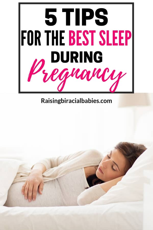 a pregnant woman laying on her side in her bed sleeping with text overlay that says 5 tips for the best sleep during pregnancy.