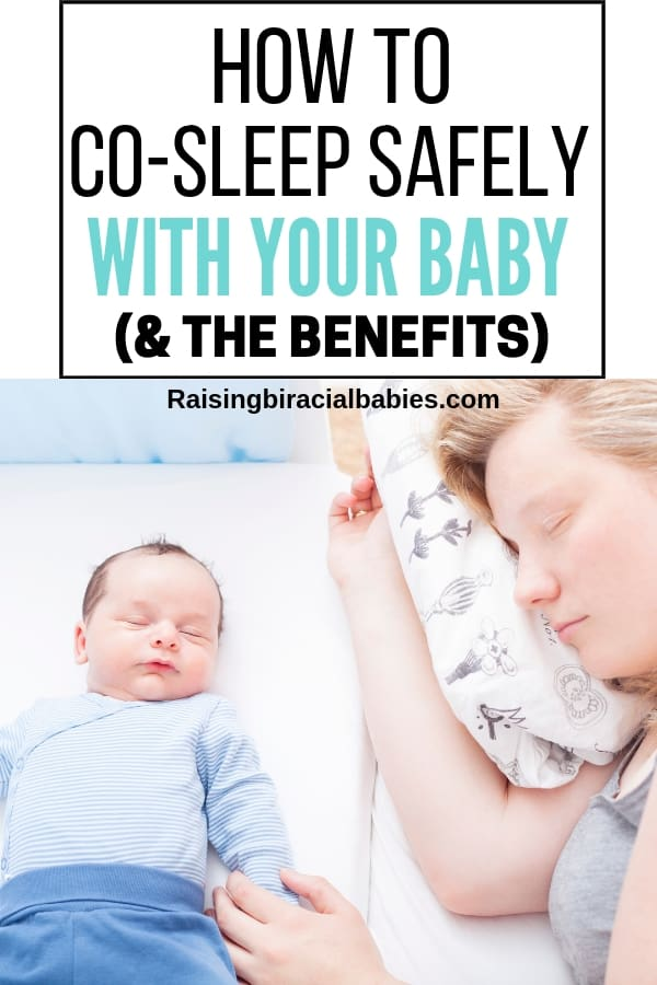mom and newborn baby co-sleeping with text overlay that says how to co-sleep safely with your baby and the benefits.