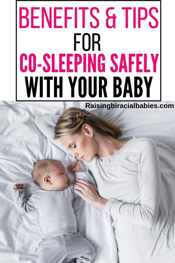 a mom co-sleeping next to her newborn baby with text overlay that says benefits and tips for co-sleeping safely with your baby