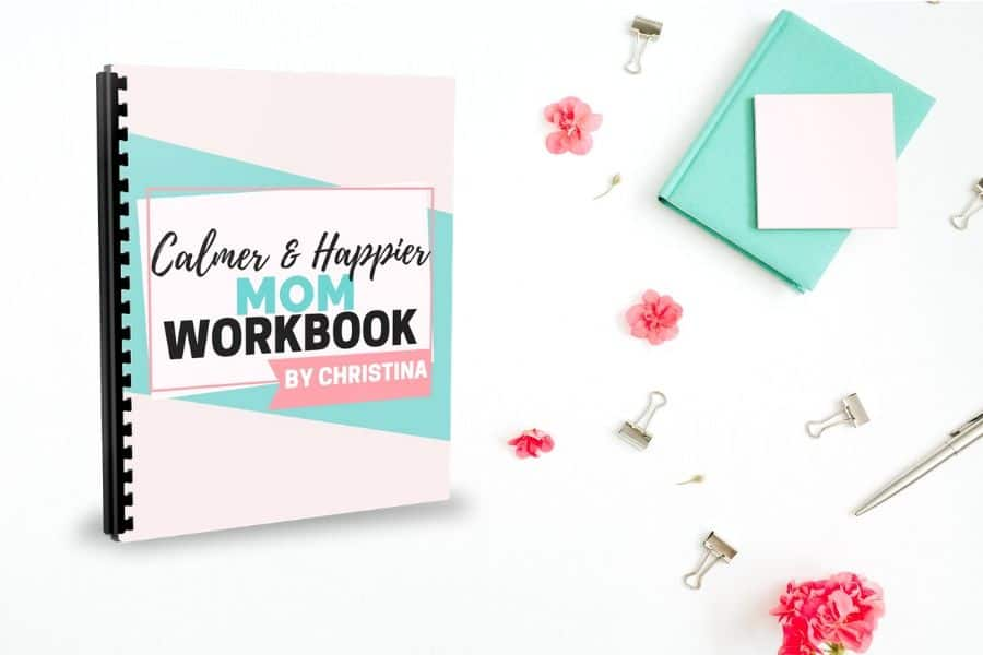 Free Calmer, Happier Mom Workbook