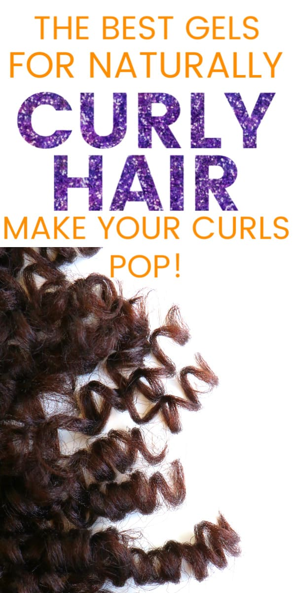 A close up of naturally curly hair with text overlay that says the best gels for naturally curly hair make your curls pop